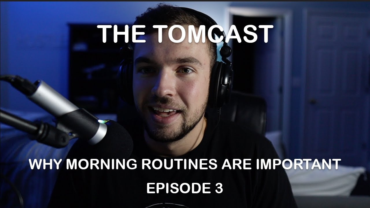 Download Why Morning Routines Are Important - The TomCast With Tom Stanley
