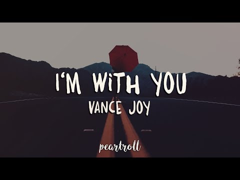 Vance Joy - I&39;m With You