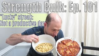 """Lucky"" streak: Not a productive day | Overhead Press Workout | Vlog | Strength Bulk Ep. 101"