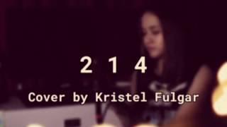 214 - Rivermaya/JM de Guzman (Cover by Kristel Fulgar) w/ lyrics