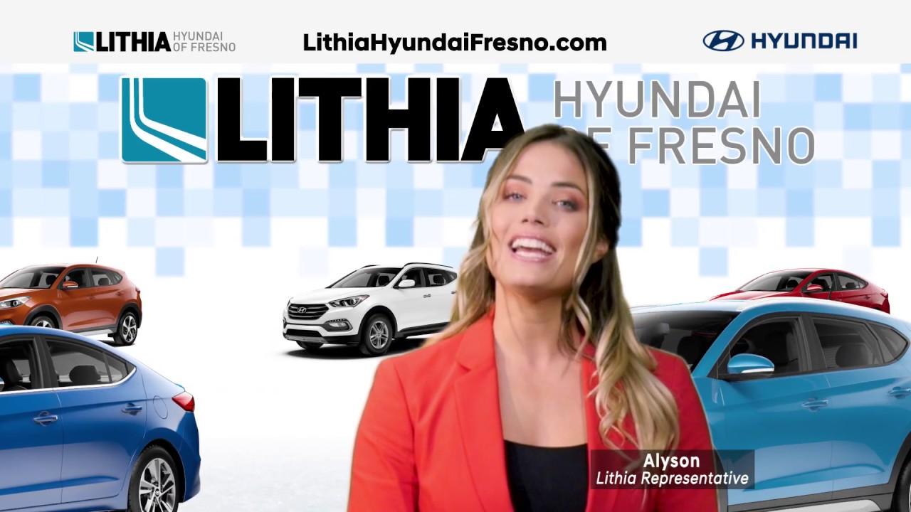 Lithia Hyundai Fresno >> Time To Shop And Save At Lithia Hyundai Of Fresno