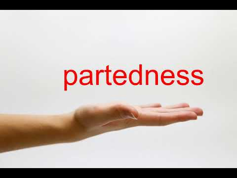 How to Pronounce partedness - American English