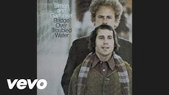 Simon & Garfunkel - Bridge Over Troubled Water (Audio)