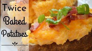 Twice Baked Potatoes I How to make twice baked potatoes