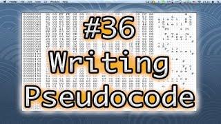 Programming Basics #36 Writing Pseudocode