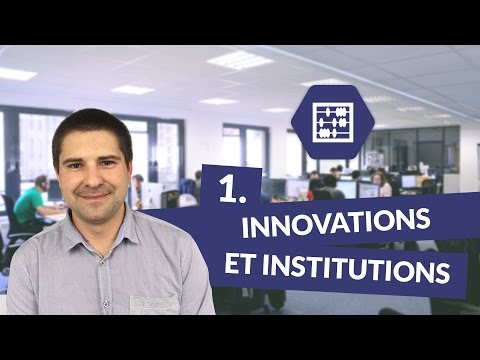 Chapitre 1 : Innovations et institutions