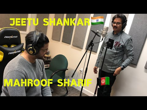 India meets Afghanistan Mashup- Jeetu Shankar and Mahroof Sharif HD 2019