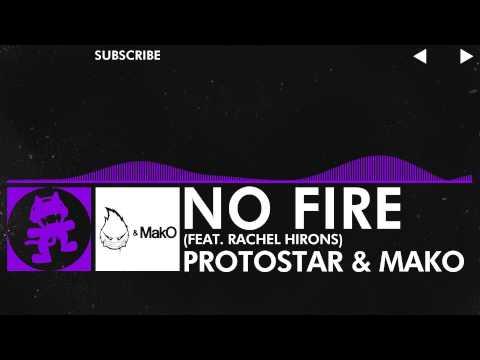 [Dubstep] - Protostar & MakO - No Fire (feat. Rachel Hirons) [Monstercat Release]