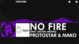 [Dubstep] - Protostar & MakO - No Fire (feat. Rachel Hirons) [Monstercat Release]