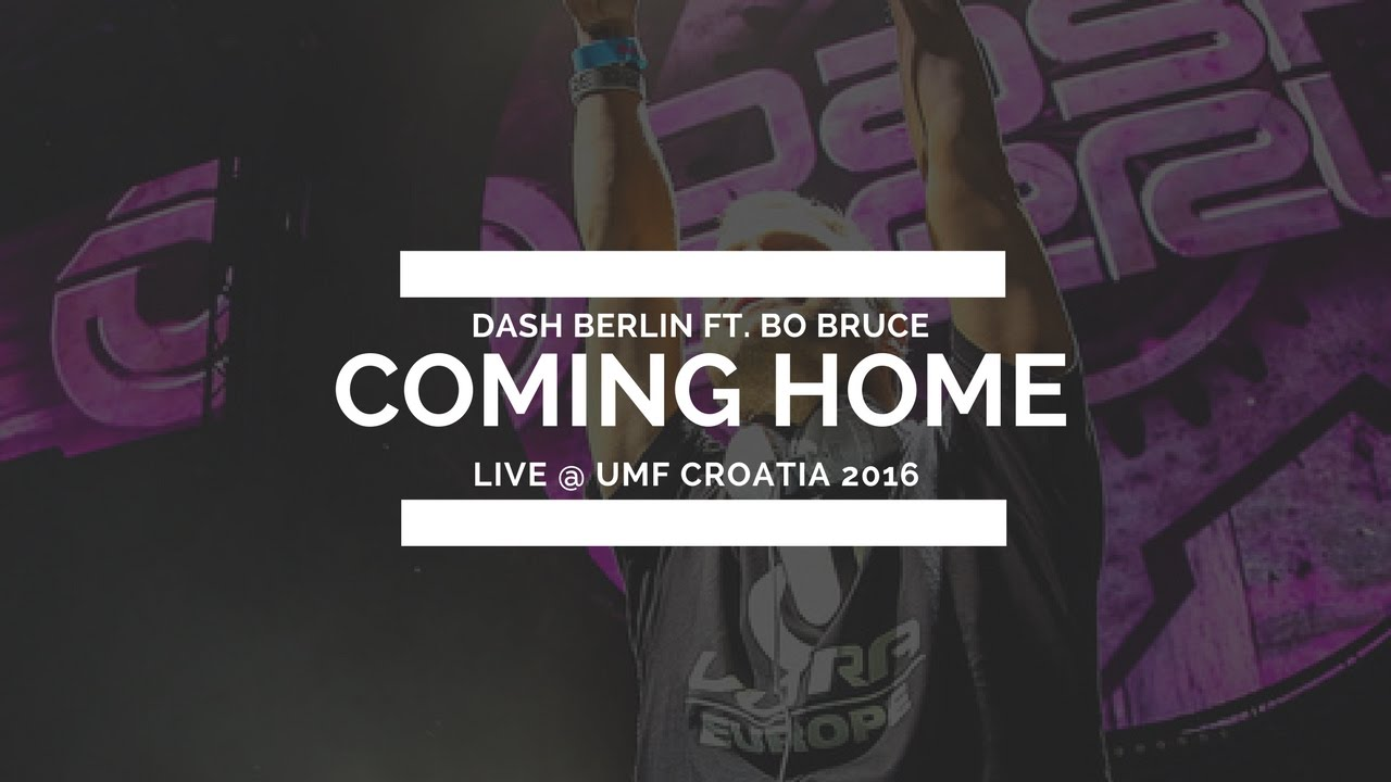 dash berlin ft bo bruce coming home released 3 24 17 youtube. Black Bedroom Furniture Sets. Home Design Ideas