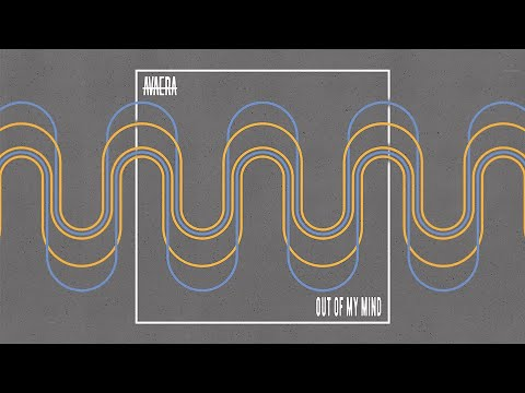 AVAERA - Out of My Mind (Lyric Video)