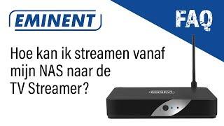 EM7680 FAQ - Hoe kan ik streamen vanaf de NAS?