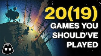 20(19) Games You Should Have Played