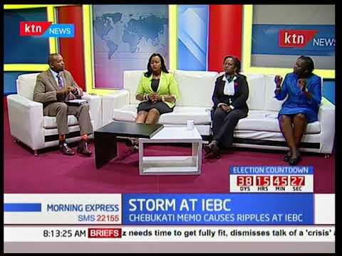 Morning Express: Storm at IEBC