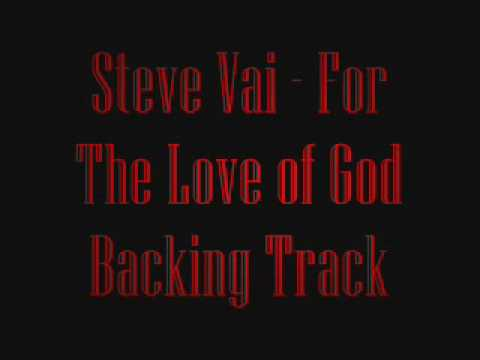 Steve Vai - For The Love of God (Backing Track)