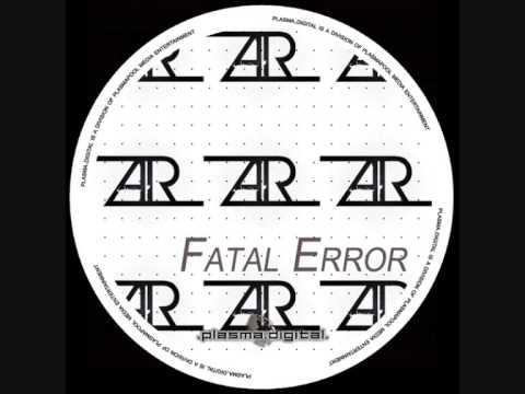 Aaren Reale - Fatal Error (Original Mix)