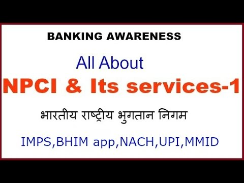 NPCI & its services| NACH,BHIM app,CTS,NFS,UPI,IMPS,*99#|Banking Awareness for Bank exams