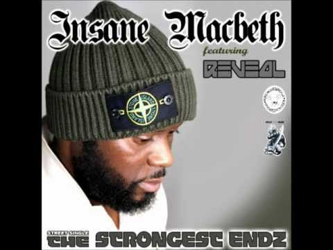 insane macbeth ft reveal - the strongest endz