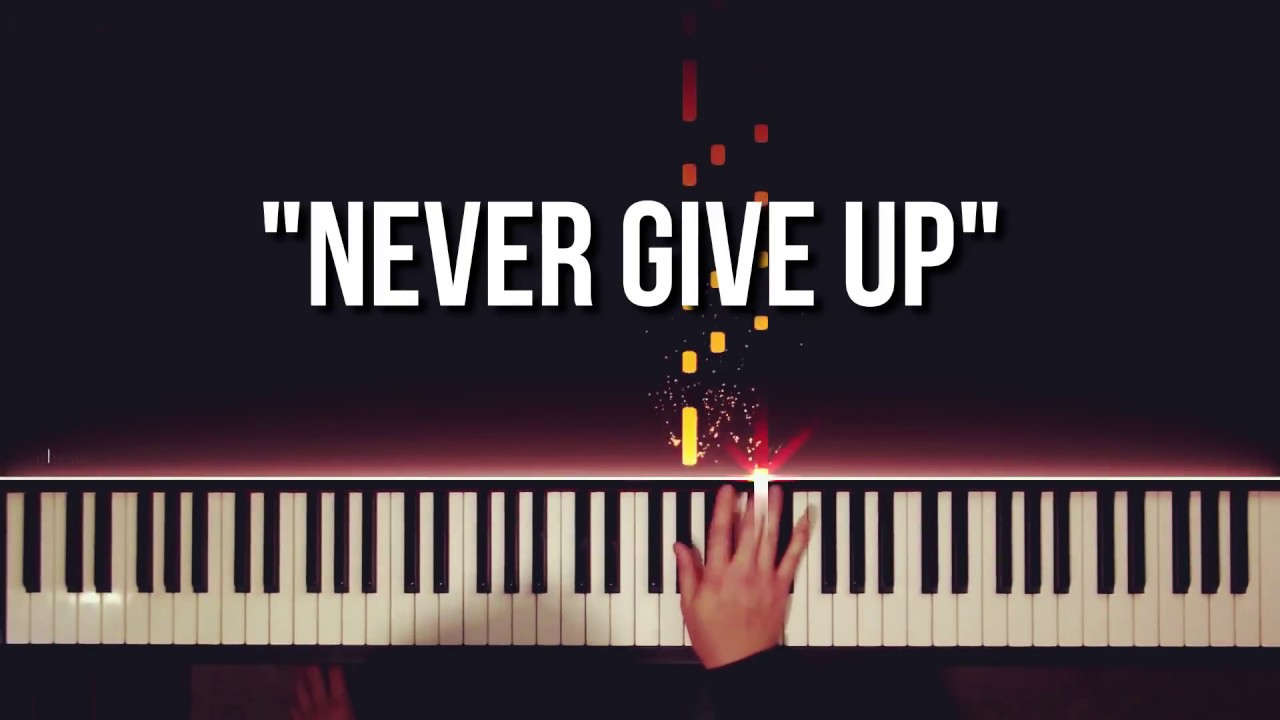 `Never Give Up` Piano Man's Outro Music (2018 - 2019)