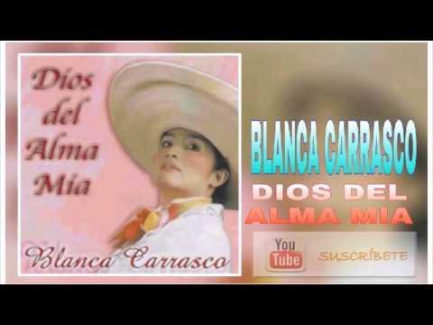 Blanca Carrasco, Dios del Alma mia, Album completo, 2016