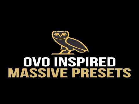 OVO Inspired Massive Presets FREE DOWNLOAD