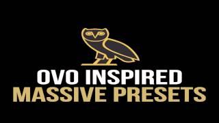 Gambar cover OVO Inspired Massive Presets FREE DOWNLOAD
