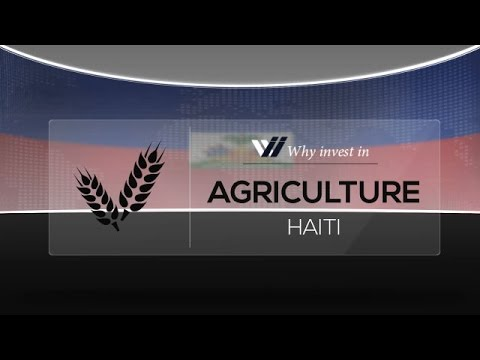 Agriculture  Haiti - Why invest in 2015