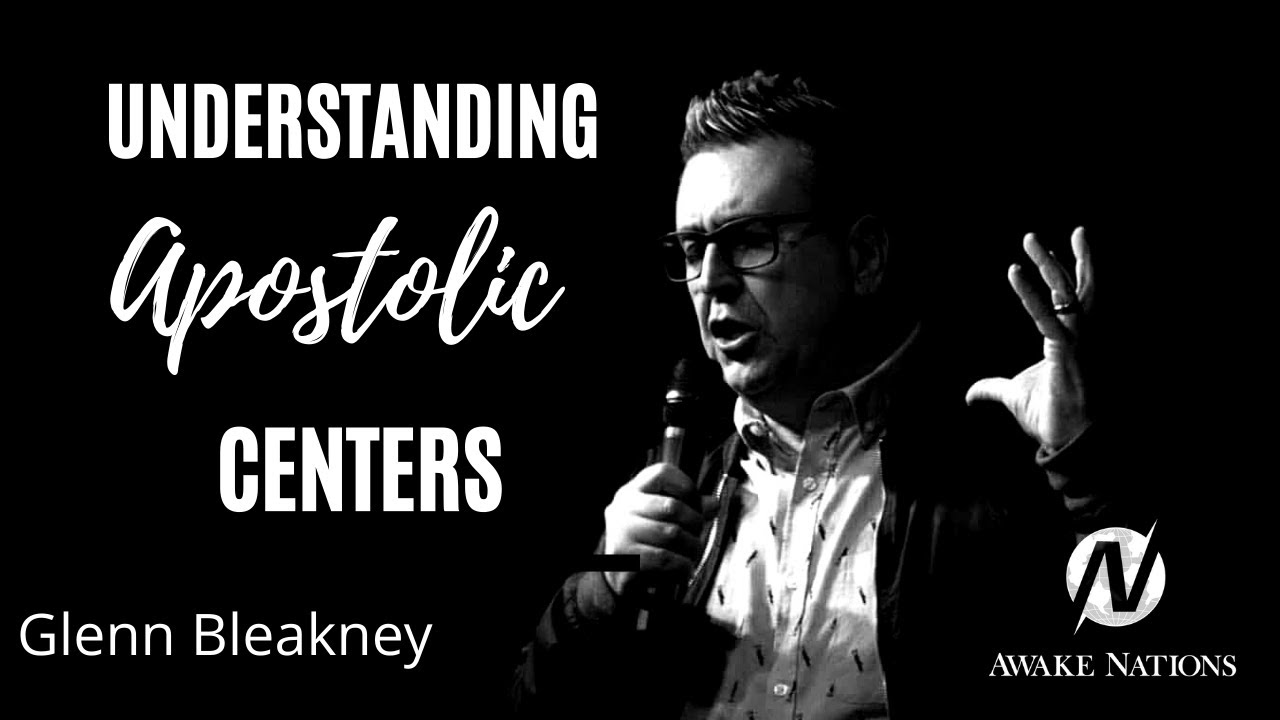 Understanding Apostolic Centers