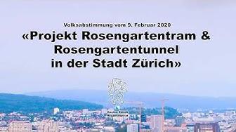 Projekt Rosengartentram und Rosengartentunnel in der Stadt Zürich