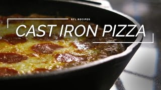 Cast Iron Pizza | How to Make Deep Dish Pizza