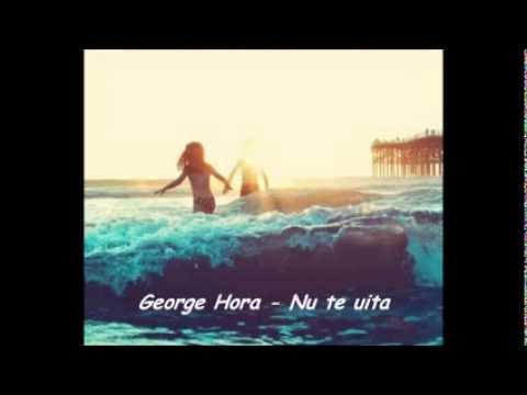 George Hora-Nu te uita
