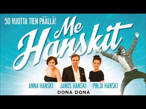 Me Hanskit - Dona Dona