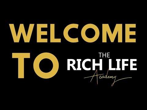 Welcome To The Rich Life Academy