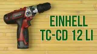 Розпакування Einhell TC-CD 12 Li