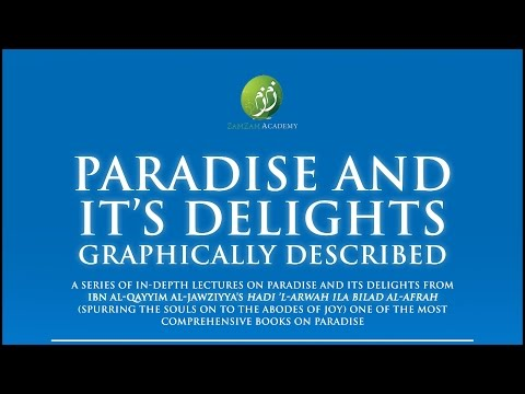 Paradise and Its Delights: Part 10 - The Soil, Sand and the Light | Mufti Abdur-Rahman ibn Yusuf