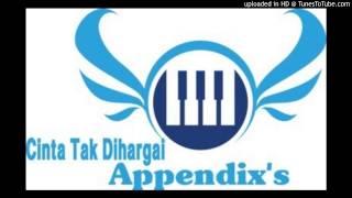 Cinta Tak Dihargai - Appendix's Band (Official lyrics)