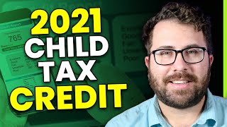 $3,000 - $3,600 Child Tax Credit for 2021 (Explained by a CPA)