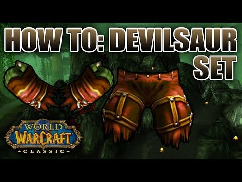 Classic WoW: The Devilsaur Set | Everything You Need To Know