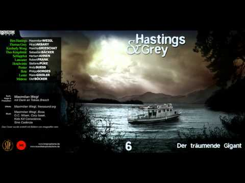 Hastings & Grey - Folge 6 - Der träumende Gigant [HÖRSPIEL]