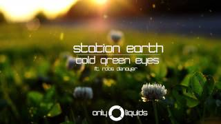 Station Earth - Cold Green Eyes (ft. Roos Denayer)