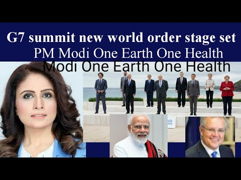 New World Order G7 Summit Great chance for India and Australia inducted. Internet shut down.