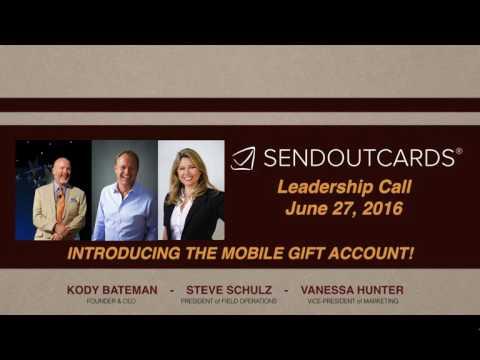 SendOutCards Mobile App Gift Account - Leadership Call -  June 27, 2016