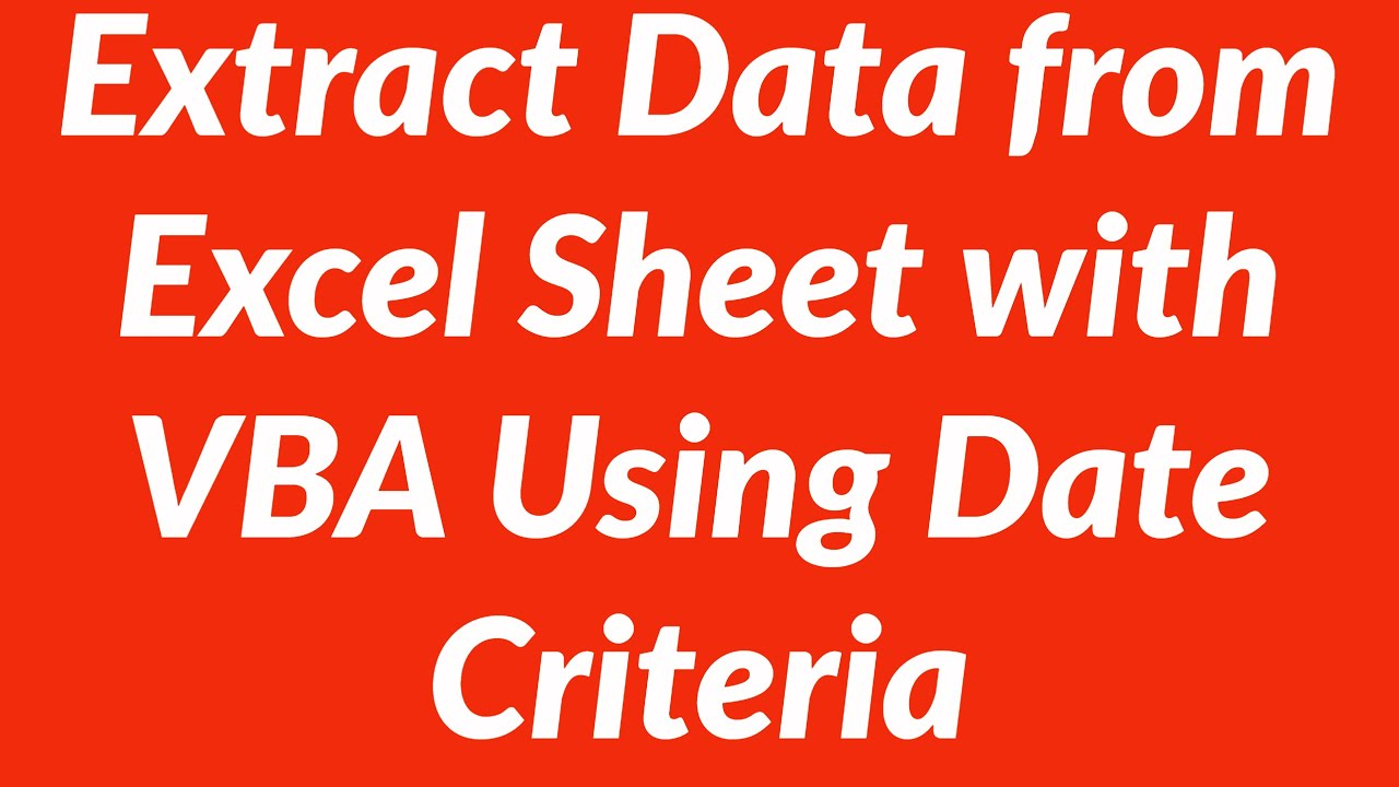 Extract Data from Sheet1 to Sheet2 based on Date Criteria with VBA