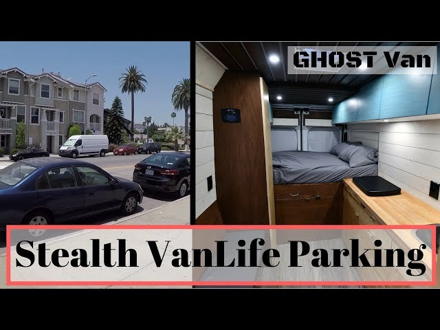 How I do Stealth VanLife Parking - Tips and Ideas