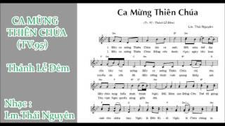 ĐÁP CA: THÁNH VỊNH 95 (CA MỪNG THIÊN CHÚA) THÁNH LỄ ĐÊM GS --- Lm. Thái Nguyên