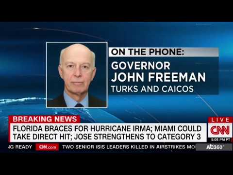 "Governor of Turks Caicos John Freeman "" quite a deal of preparation by the people "" Hurricane Irma"