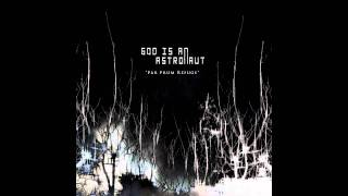 God is an Astronaut - Lateral Noise