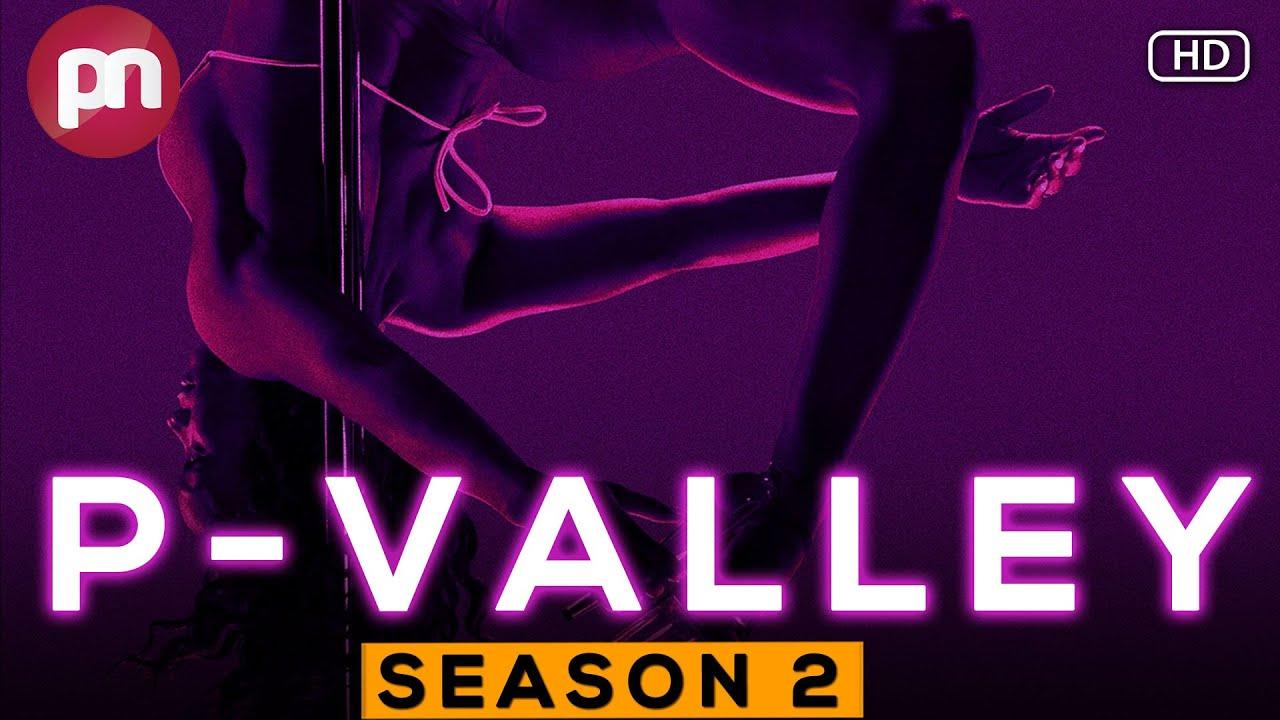 Download P-Valley Season 2: Release Date  Cast  Plot & Much More- Premiere Next