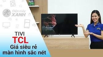 Tivi TCL: 32 inch, màn hình nét, giá rẻ, tính năng cơ bản (L32D3000)   Điện máy XANH