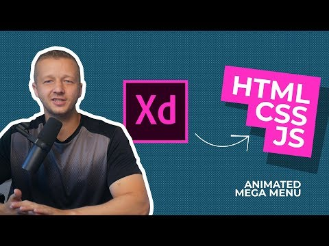From Adobe XD Prototype To HTML, CSS & JS - Making An Animated Mega Menu